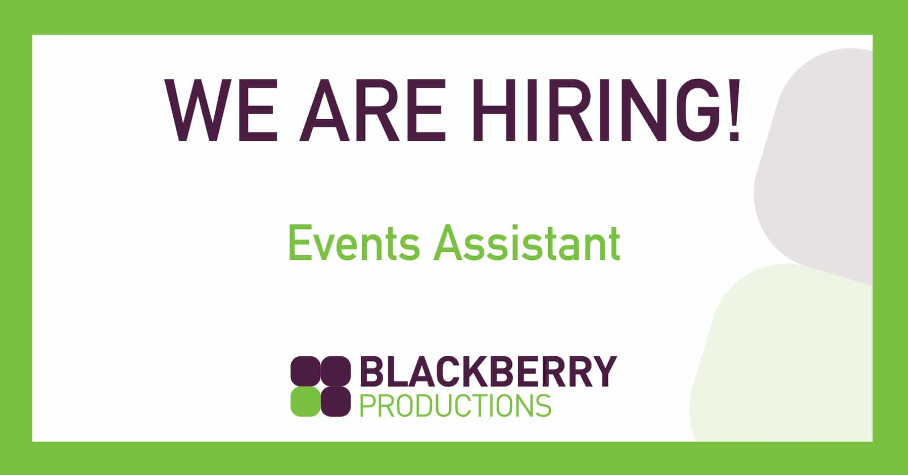 We are Hiring Events Assistant